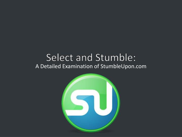 select and stumble n.