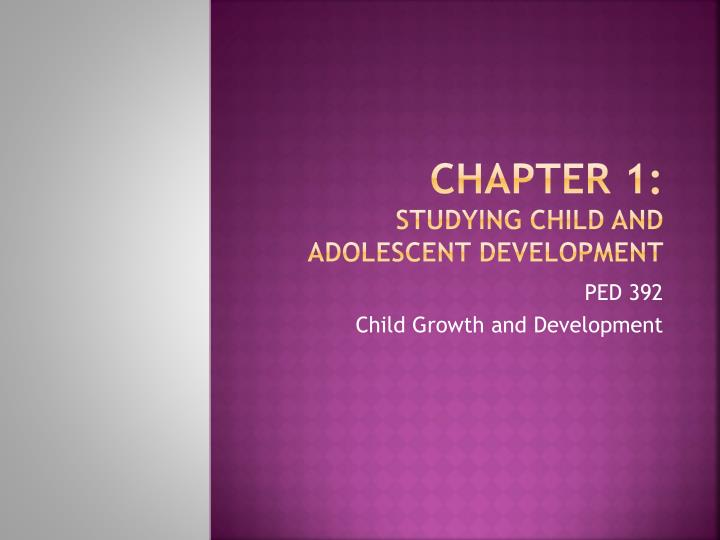 abstract studies of child and adolescent development Among the individuals who helped along the way were dedicated federal officials from the maternal and child health bureau: trina anglin, md, chief of the office of adolescent.