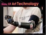 state of art technology