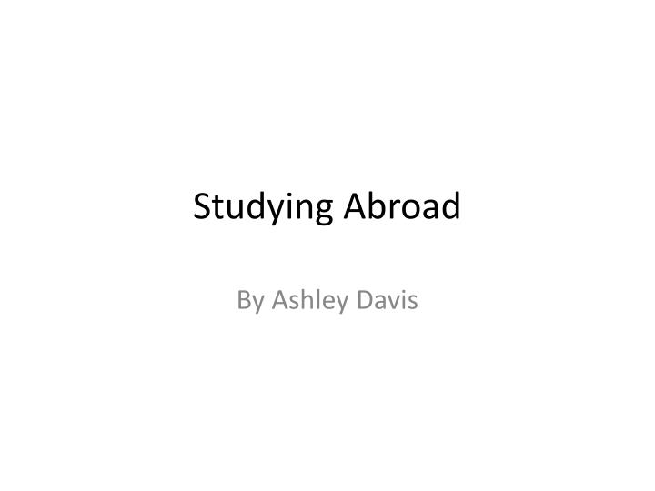 studying abroad n.