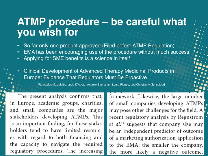 ATMP procedure – be careful what you wish for