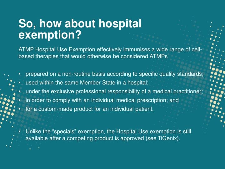 So, how about hospital exemption?