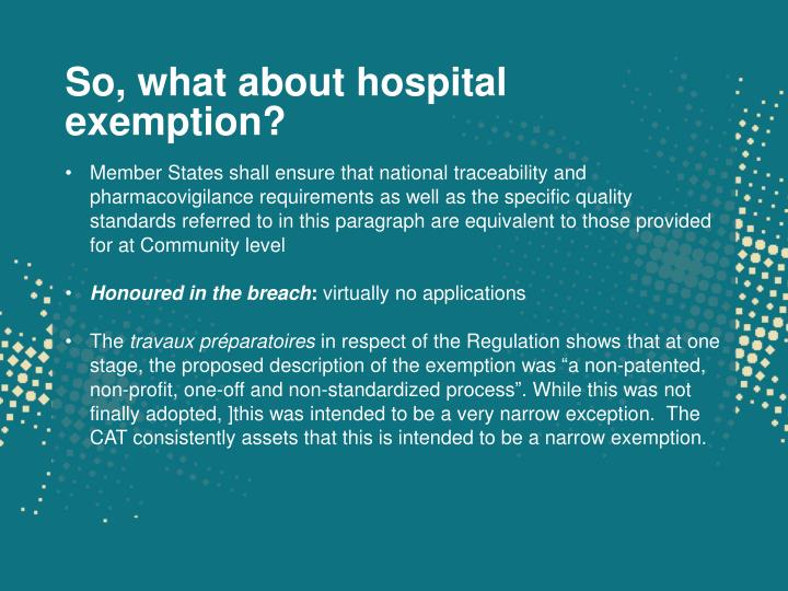 So, what about hospital exemption?