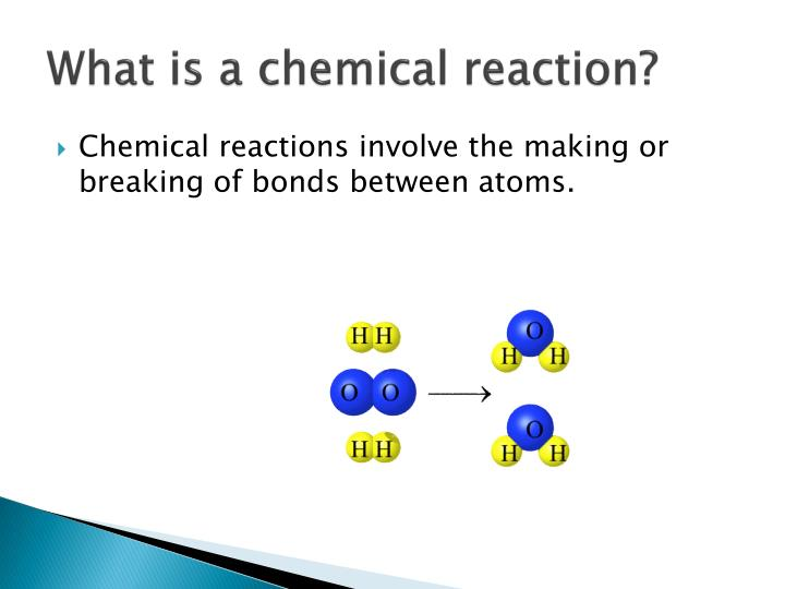 What is a chemical reaction?
