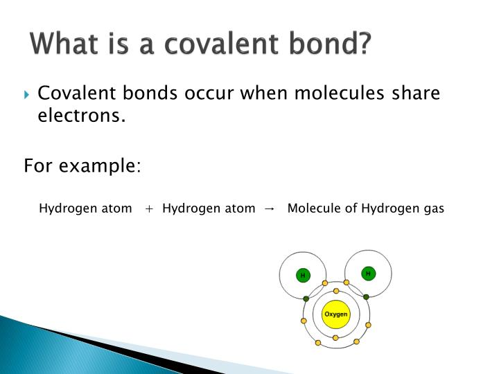 What is a covalent bond?