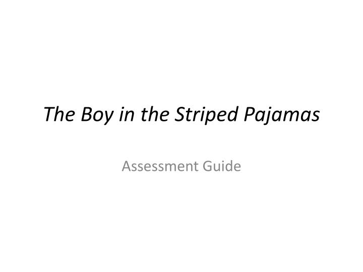 character analysis of the boy in the striped pyjamas Boy in the striped pyjamas essay 771 words | 4 pages john boyne has created a sophisticated and meaningful novel in the boy in the striped pyjamas through his thematic analysis of power which explores society's perception of authority his symbolic representation of the fence which starkly exposes bruno's ignorance of cultural.