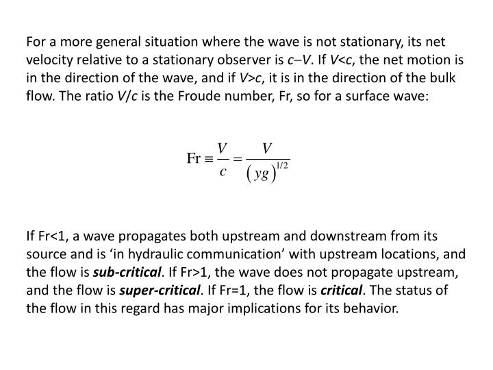 For a more general situation where the wave is not stationary, its net velocity relative to a stationary observer is