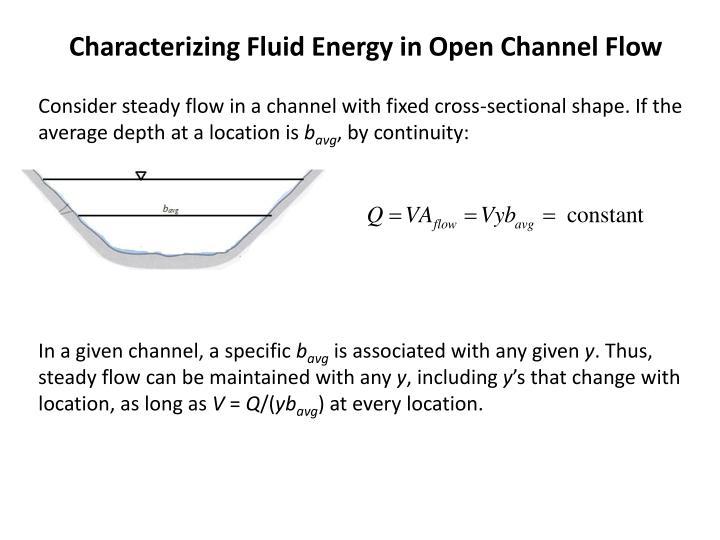 Characterizing Fluid Energy in Open Channel Flow