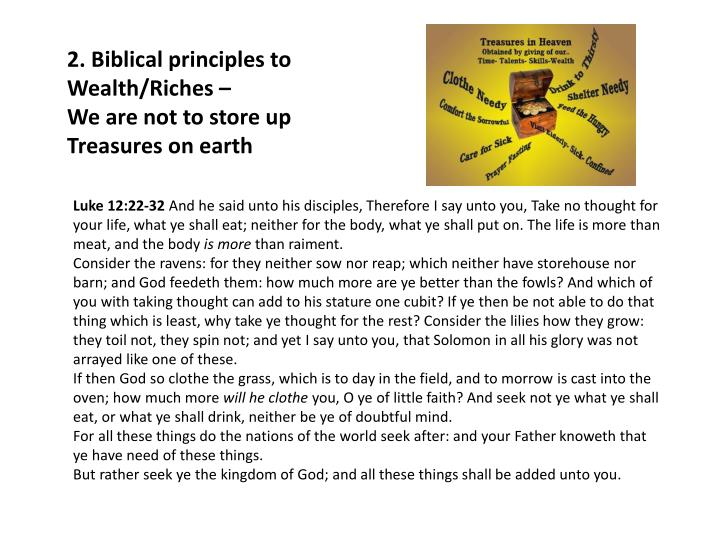 2. Biblical principles to Wealth/Riches –