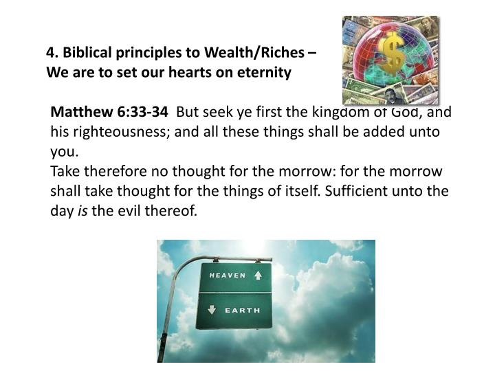 4. Biblical principles to Wealth/Riches –