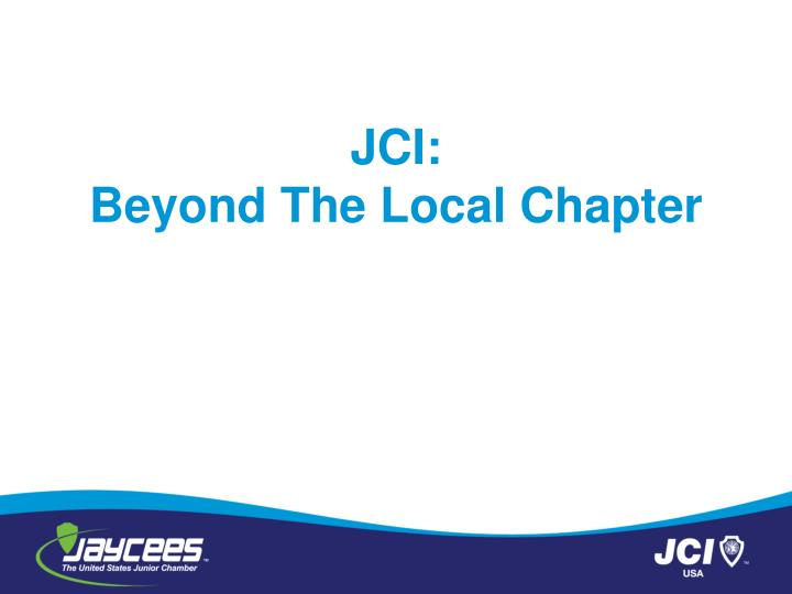 jci beyond the local chapter n.