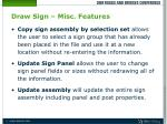 draw sign misc features