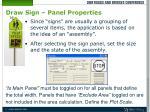 draw sign panel properties