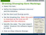 drawing diverging gore markings