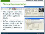 placing sign assemblies