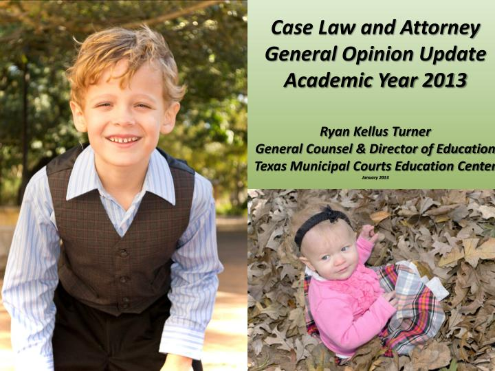 Case Law and Attorney General Opinion Update