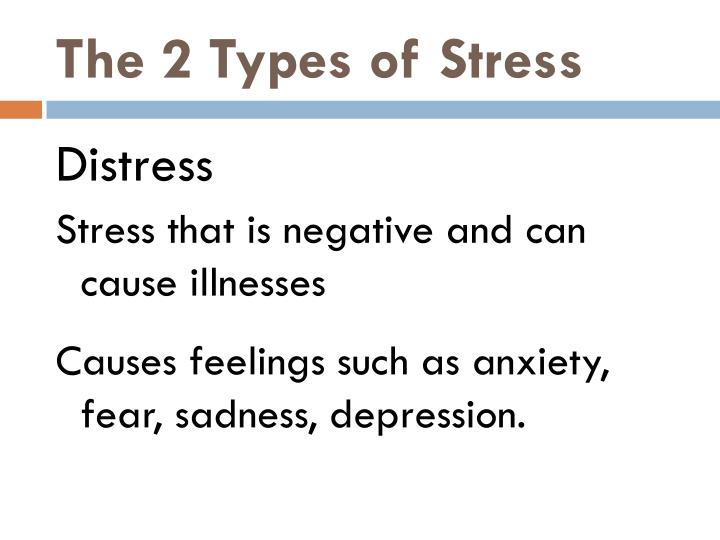 The 2 types of stress