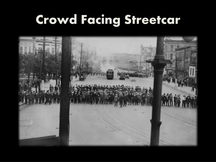 Crowd Facing Streetcar