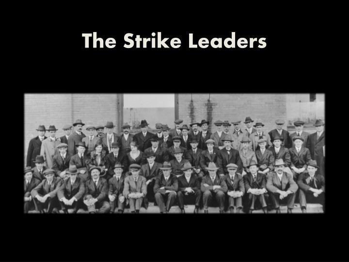 The Strike Leaders