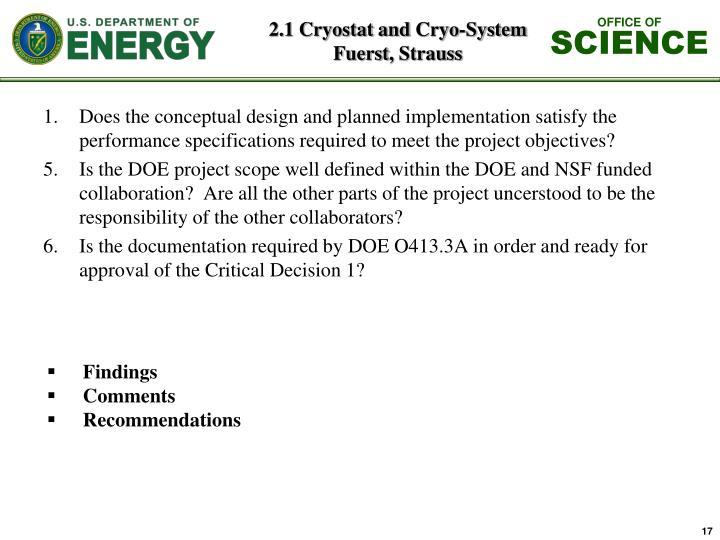 2.1 Cryostat and