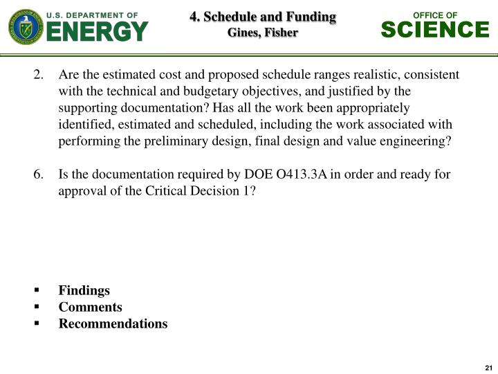 4. Schedule and Funding