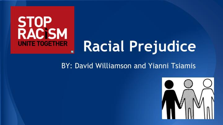 an analysis of racial prejudice in the united states Immediately download the racism in the united states summary, chapter-by-chapter analysis, book notes, essays, quotes, character descriptions, lesson plans, and more - everything you need for studying or teaching racism in the united states.