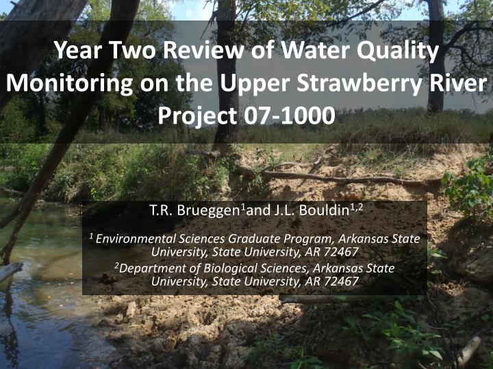 Year two review of water quality monitoring on the upper strawberry river project 07 1000