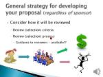 general strategy for developing your proposal regardless of sponsor