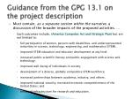 guidance from the gpg 13 1 on the project description2