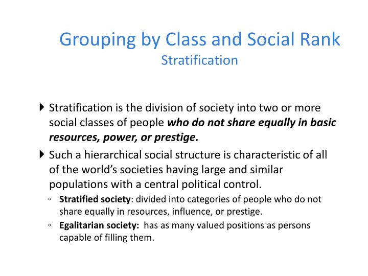 Grouping by class and social rank stratification