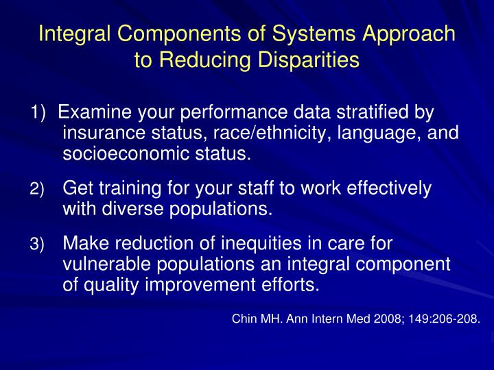 Integral Components of Systems Approach to Reducing Disparities