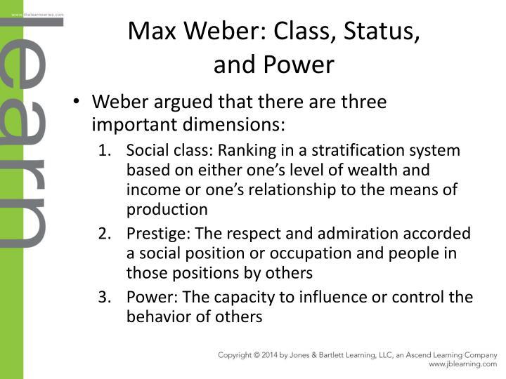 weber class status power