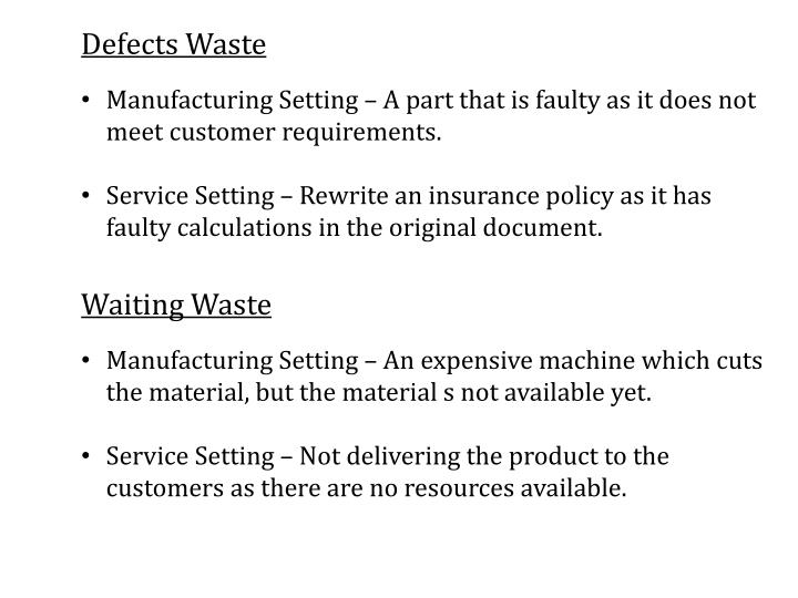 Defects Waste