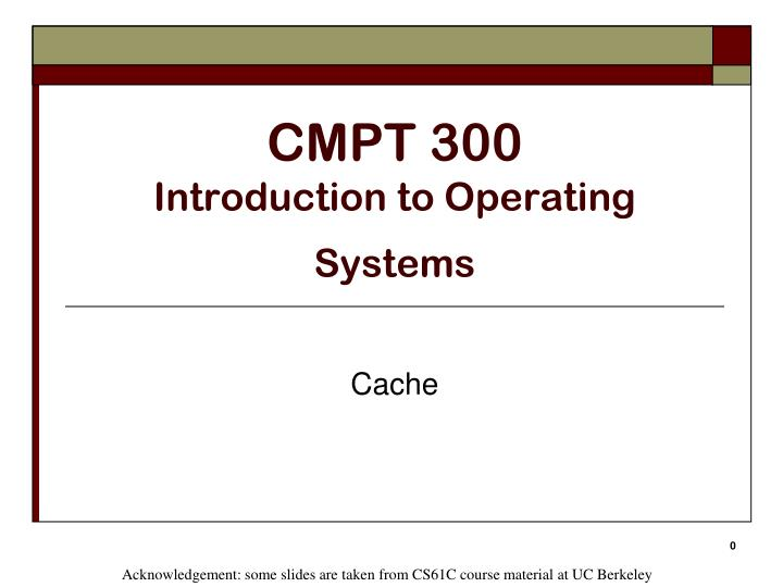 PPT - CMPT 300 Introduction to Operating Systems PowerPoint