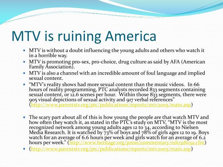Mtv is ruining america