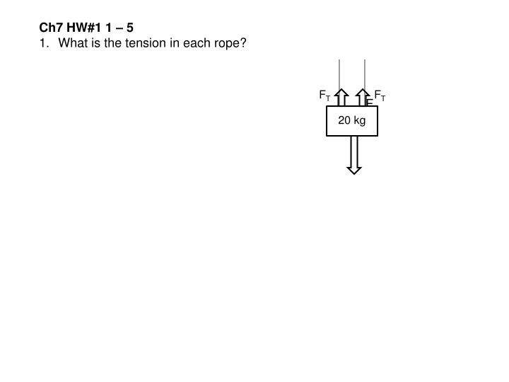 Ch7 HW#1 1 – 5