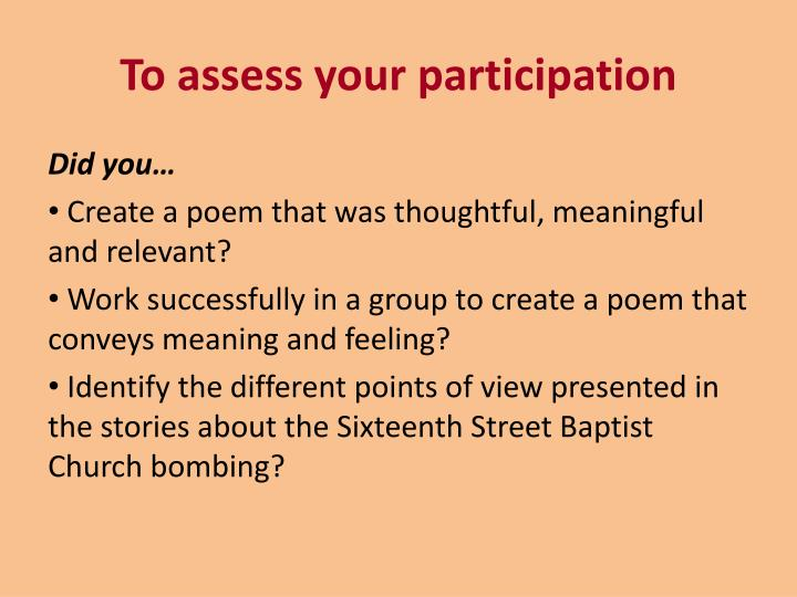 To assess your participation