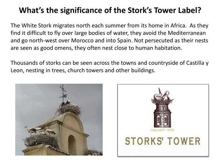 What's the significance of the Stork's Tower Label?
