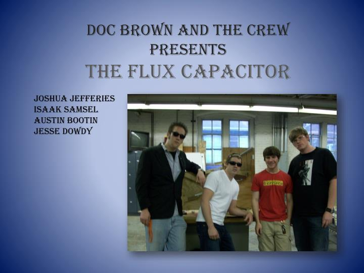 Doc Brown and the crew