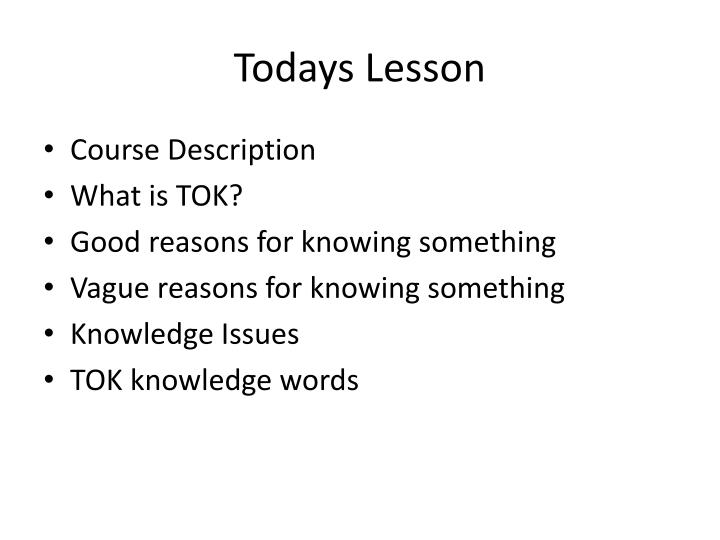 Todays lesson