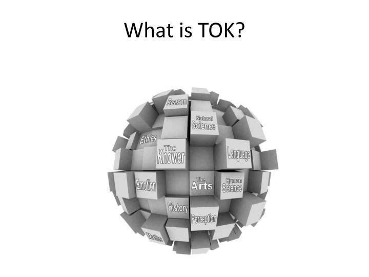 What is tok