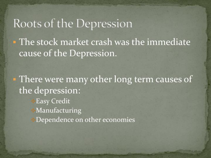 Roots of the Depression