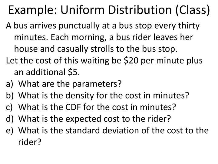 Example: Uniform Distribution (Class)