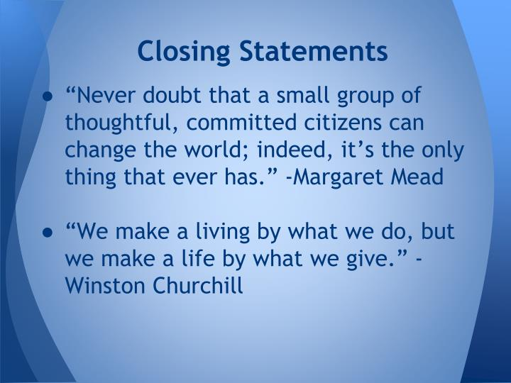 Closing Statements