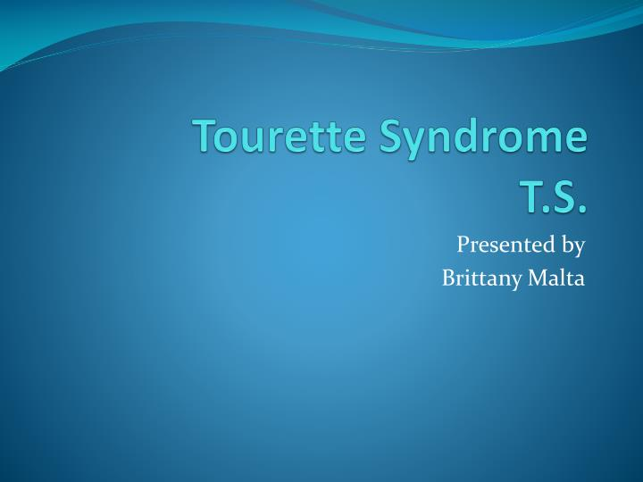 tourette syndrome research paper Tourette's syndrome clinical research trial listings in musculoskeletal neurology pediatrics/neonatology family medicine on centerwatch.