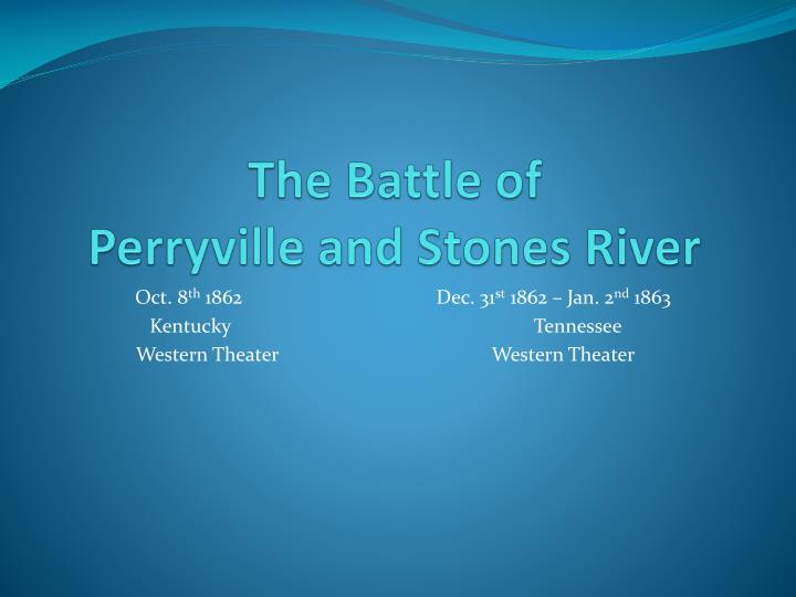 the battle of perryville and stones river n.