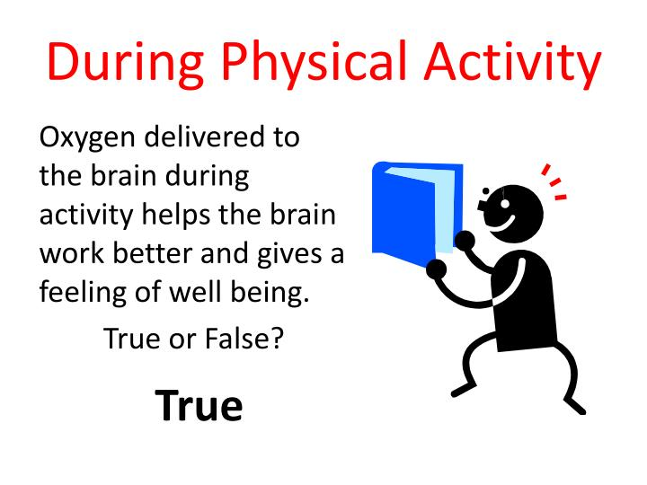 During Physical Activity