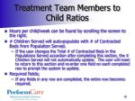 treatment team members to child ratios1
