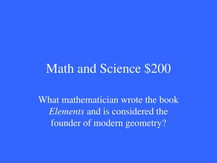 Math and Science $200