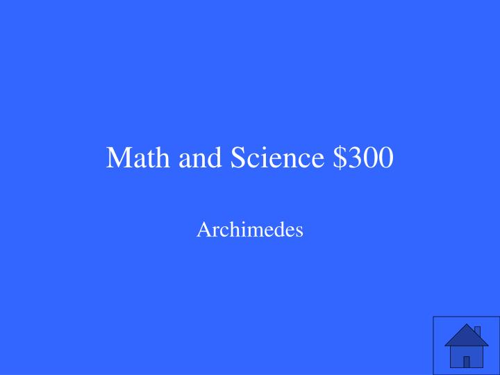 Math and Science $300